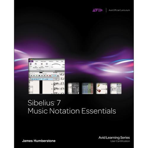 ALFRED Book: Sibelius 7 Music Notation Essentials 54-1133788823