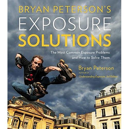 Amphoto Book: Bryan Peterson's Exposure Solutions 9780770433055