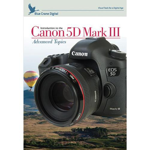 Blue Crane Digital DVD: Introduction to the Canon 5D Mark BC147