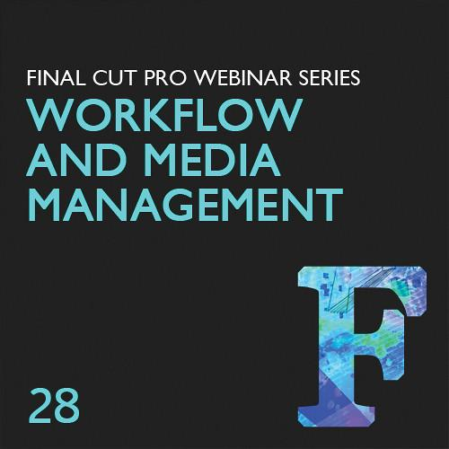Class on Demand Video Download: Final Cut Pro Workflow and LJ-28