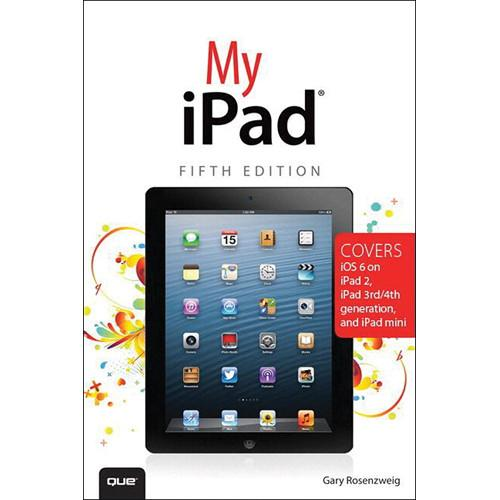 Pearson Education Book: My iPad (5th Edition) 978-0-7897-5033-4
