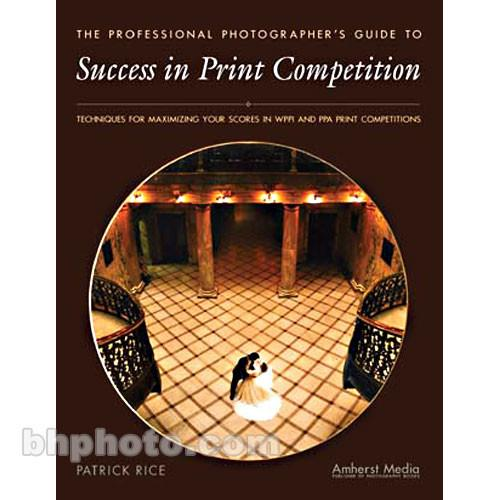 Amherst Media Book: Success in Print Competition 1754