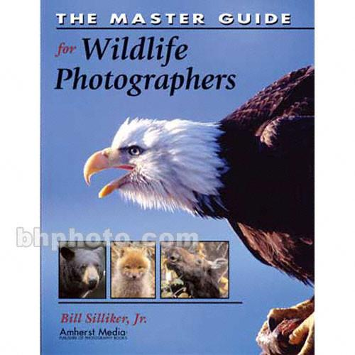 Amherst Media Book: The Master Guide for Wildlife 1768