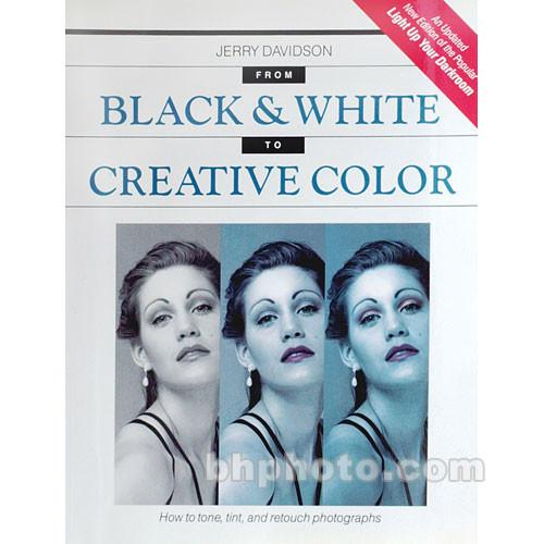 Berg  Book: From B&W to Creative Color TRBOOK