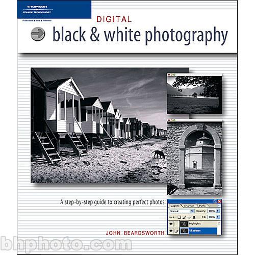 Cengage Course Tech. Book: Digital Black-and-White 1592004725