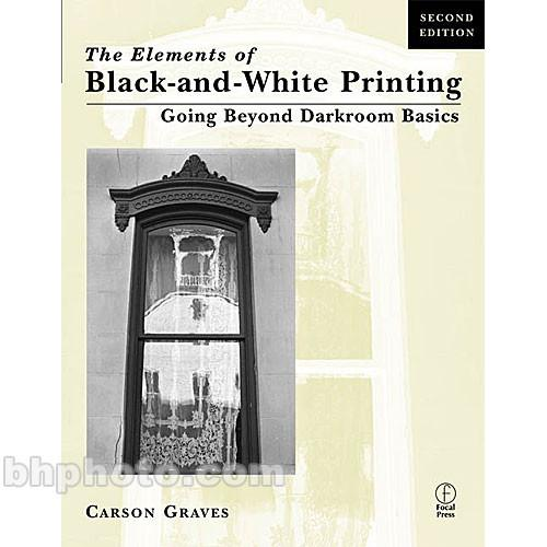 Focal Press Book: Elements of Black and White 9780240803128