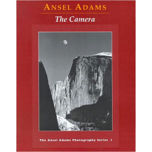 Little Brown Book: Ansel Adams - The Camera 9780821221846