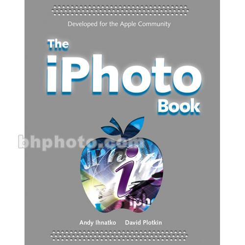 Wiley Publications Book: The iPhoto 4 Book 9780764567971