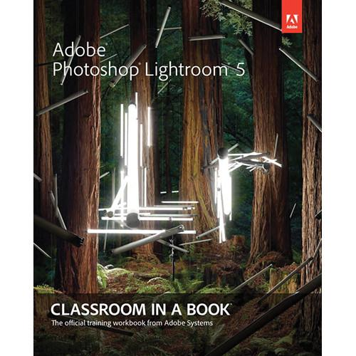 Adobe Press Adobe Photoshop Lightroom 5 Classroom 9780321928481