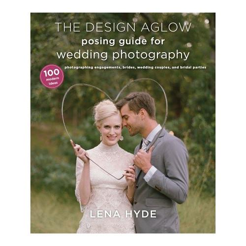 Amphoto Book: The Design Aglow Posing Guide 9780385344784