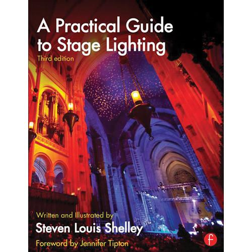Focal Press Book: A Practical Guide to Stage 9780415812009
