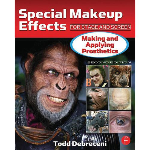 Focal Press Book: Special Makeup Effects for Stage 9780240816968