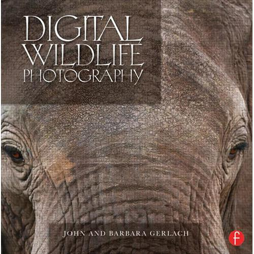 Focal Press Focal Press Book: Digital Wildlife 9780240818832
