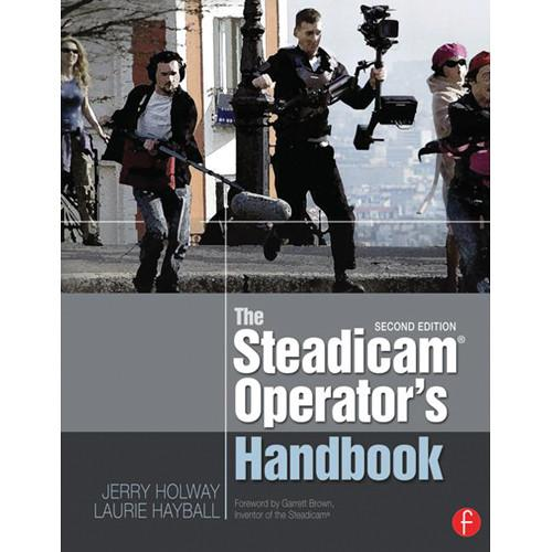 Focal Press Paperback: The Steadicam Operator's 9780240823805