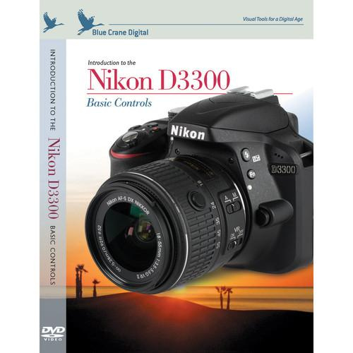 Blue Crane Digital DVD: Introduction to the Nikon D3300: BC159