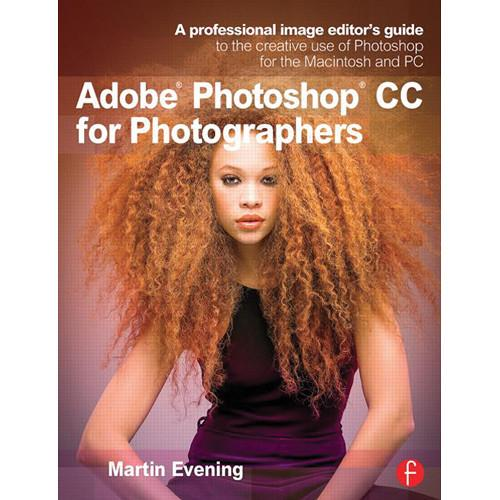 Focal Press Book: Adobe Photoshop CC 9780415711753