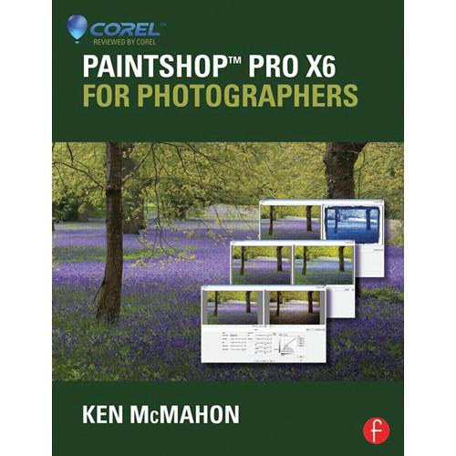 Focal Press  Book: PaintShop Pro X6 9780415745253