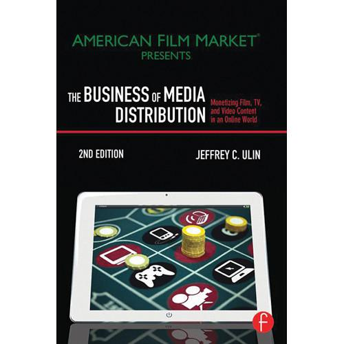 Focal Press Book: The Business of Media 9780240824239