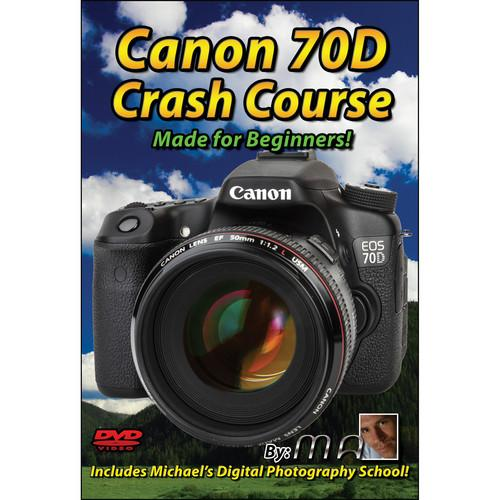 Michael the Maven DVD: Canon 70D Crash Course MTM-70D