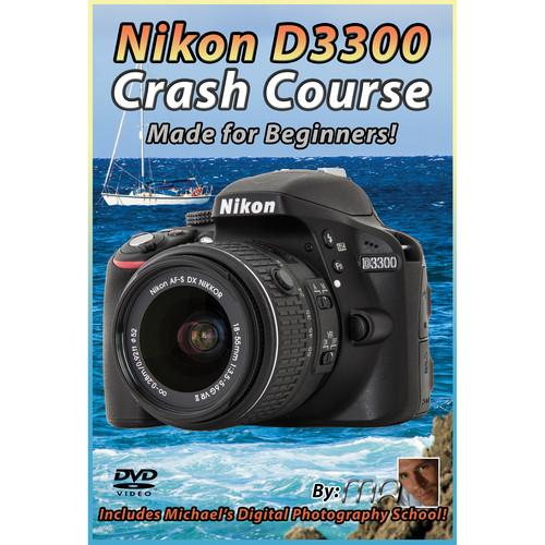 Michael the Maven DVD: Nikon D3300 Crash Course MTM-D3300