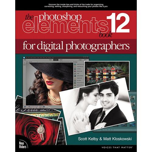 New Riders Book: The Photoshop Elements 12 Book 9780321947802