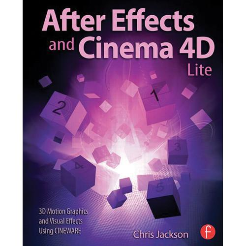 Focal Press Book: After Effects and Cinema 4D 9781138777934