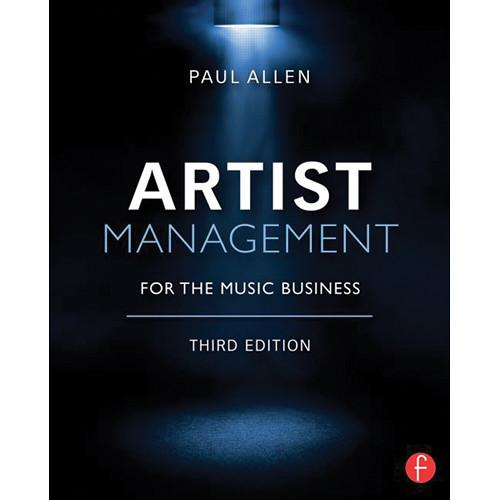 Focal Press Book: Artist Management 978-0-415-71022-0