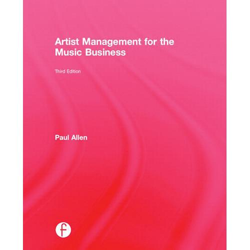 Focal Press Book: Artist Management 978-0-415-71023-7