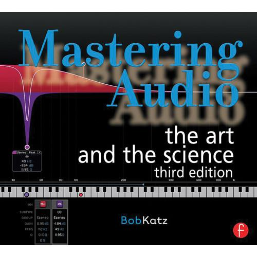 Focal Press Book: Mastering Audio - The Art 978-0-240-81896-2