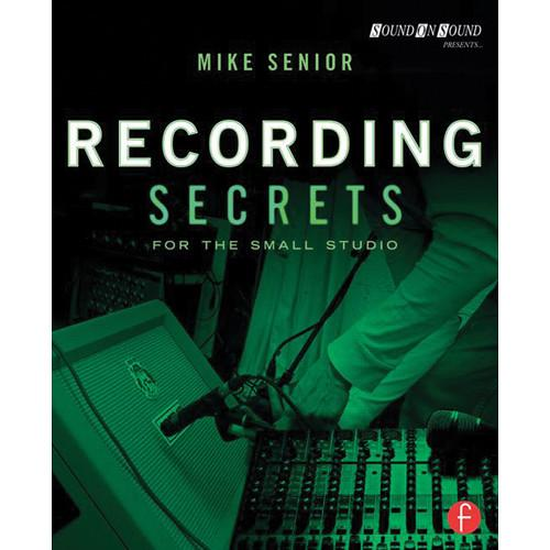 Focal Press Book: Recording Secrets 978-0-415-71670-3