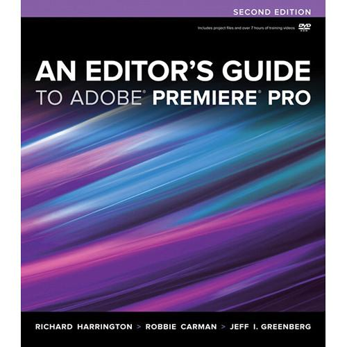 Peachpit Press Book: Editor's Guide to Adobe 9780321840066