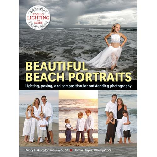Amherst Media Book: Beautiful Beach Portraits: Lighting, 2025