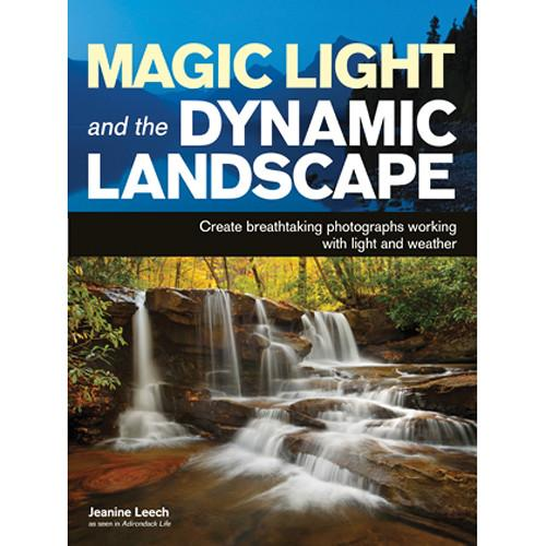 Amherst Media Book: Magic Light and the Dynamic Landscape 2022