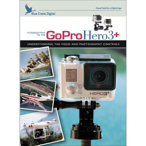 Blue Crane Digital DVD: Introduction to the GoPro HERO3 : BC702
