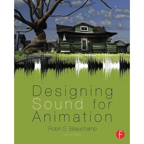 Focal Press Book: Designing Sound for Animation 80240824987