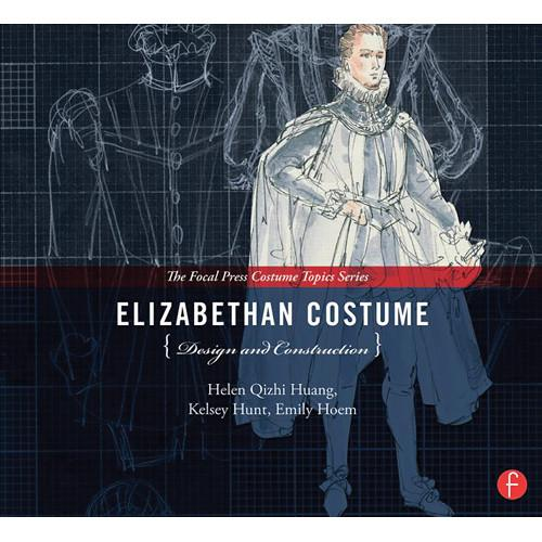 Focal Press Book: Elizabethan Costume Design and 9780240825090