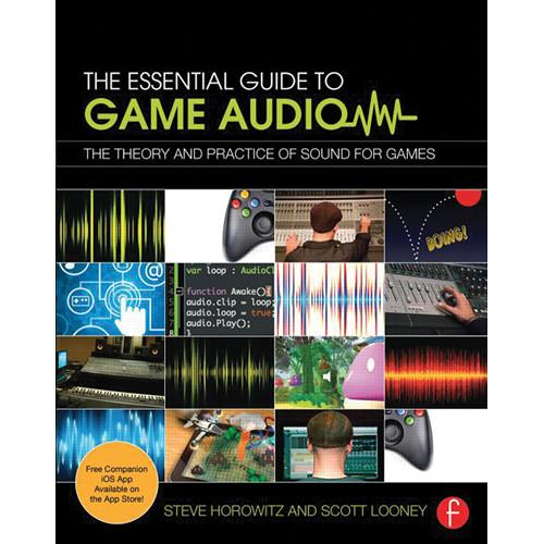 Focal Press Book: The Essential Guide to Game Audio: 80415706704