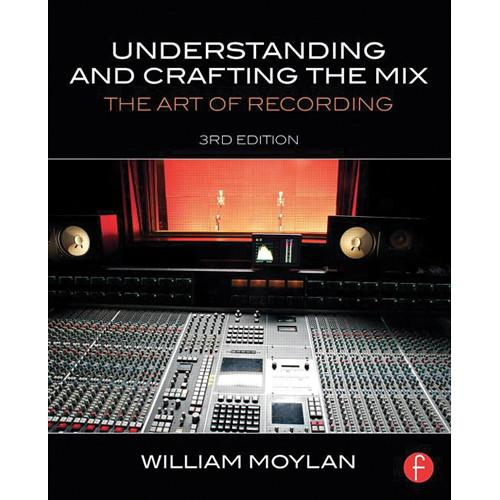 Focal Press Book: Understanding and Crafting 9780415842815
