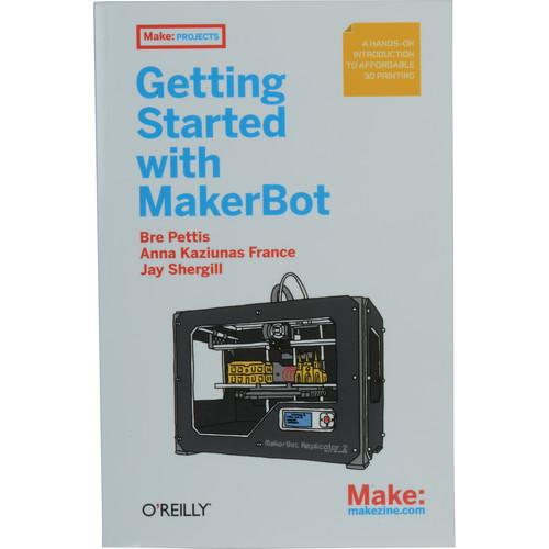 MakerBot  Getting Started with Makerbot MP03872