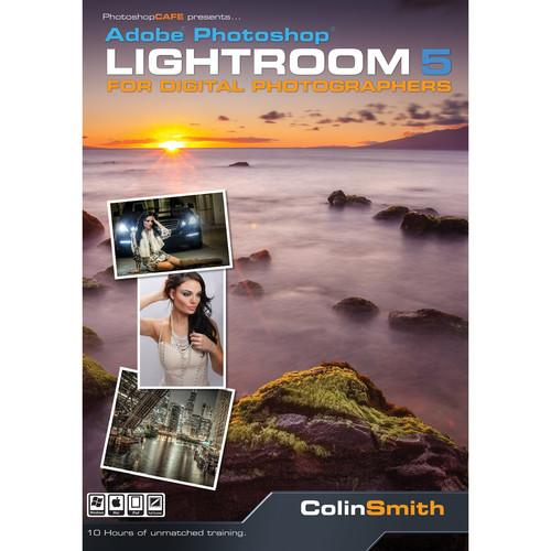PhotoshopCAFE DVD: Lightroom 5 for Digital LIGHTROOM 5