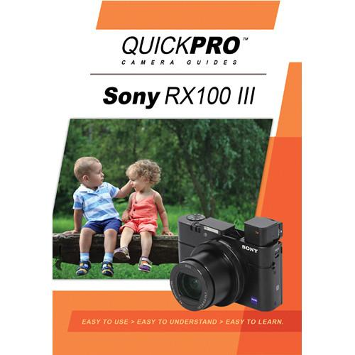 QuickPro DVD: Sony RX100 III Instructional Camera Guide 5034