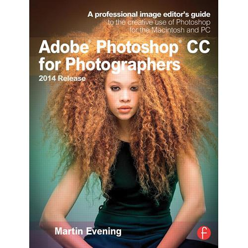 Focal Press Book: Adobe Photoshop CC 9781138812475