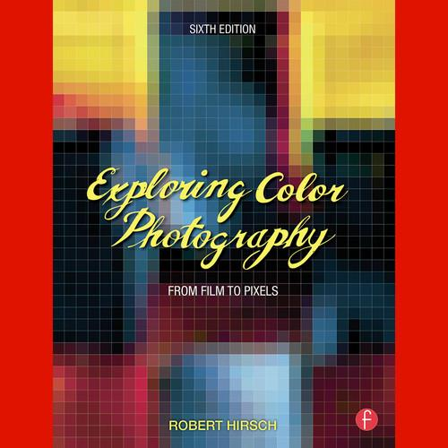 Focal Press Focal Press Book: Exploring Color 9780415730952