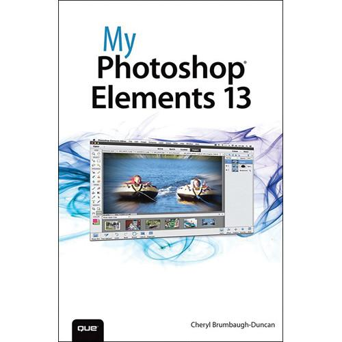 Que Publishing Book: My Photoshop Elements 13 9780789753809