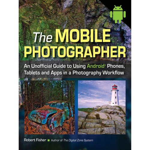 Amherst Media Book: The Mobile Photographer: An Unofficial 2039