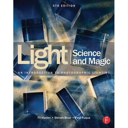 Focal Press Book: Light Science & Magic: An 9780415719407