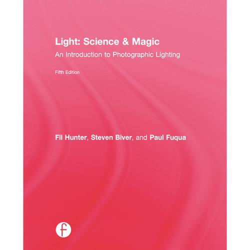 Focal Press Book: Light Science & Magic: An 9780415719414