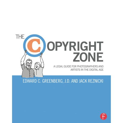 Focal Press Book: The Copyright Zone: A Legal 9781138022577
