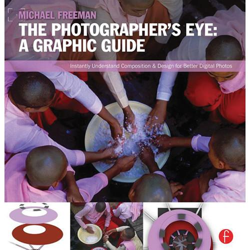 Focal Press Book: The Photographer's Eye: Graphic 9780240824260