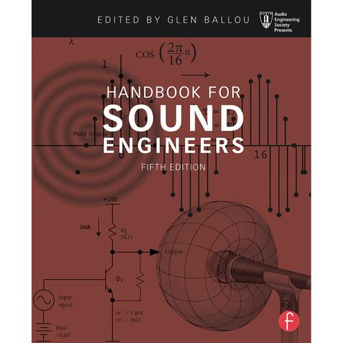 Focal Press Handbook for Sound Engineers 5th 9780415842938